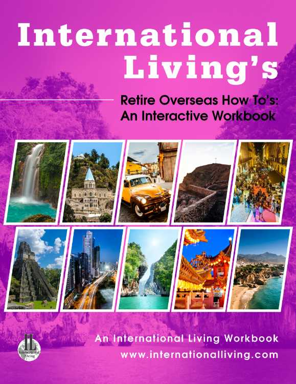 Your Retire Overseas Blueprint For A Six-Figure Life On $1,500 A