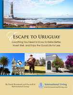 Escape to Uruguay: Everything You Need to Know to Retire Better, Invest Well, and Enjoy the Good Lif