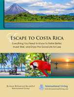 Escape to Costa Rica: Everything You Need to Know to Retire Better, Invest Well, and Enjoy the Good Life for Less