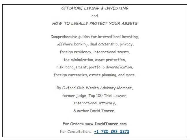 Offshore Living & Investing and How to Legally Protect Your Assets