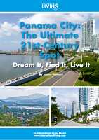 Panama City: The Ultimate 21st-Century Spot—Dream it, Find it, Live it